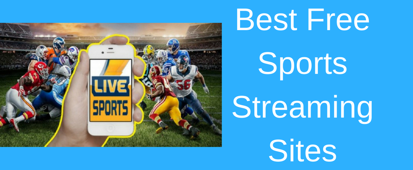 5 Best Free Sports Streaming Sites List of 2018