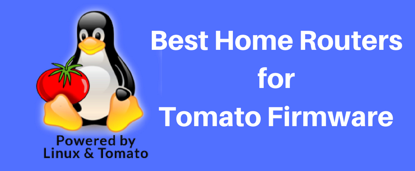 5 Best Tomato Routers for Home Networks - Review in 2018-2019