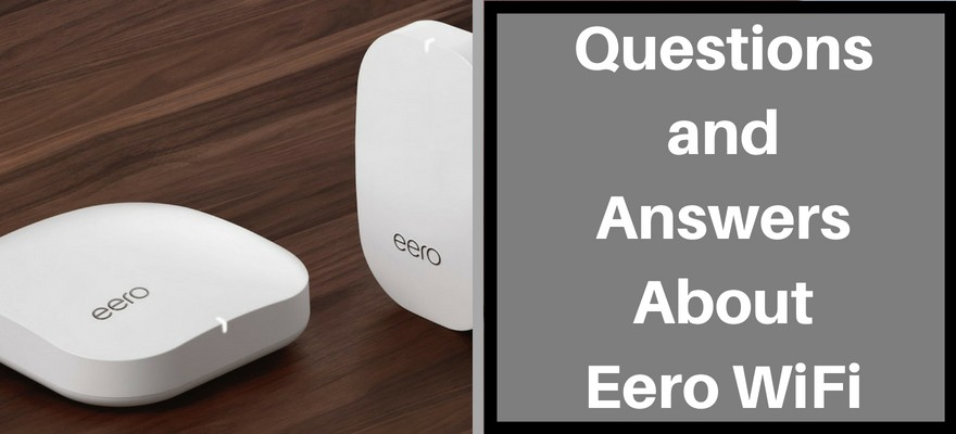 questions and answers about eero 2