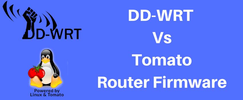 DD-WRT Vs Tomato Home Router Firmware Comparison