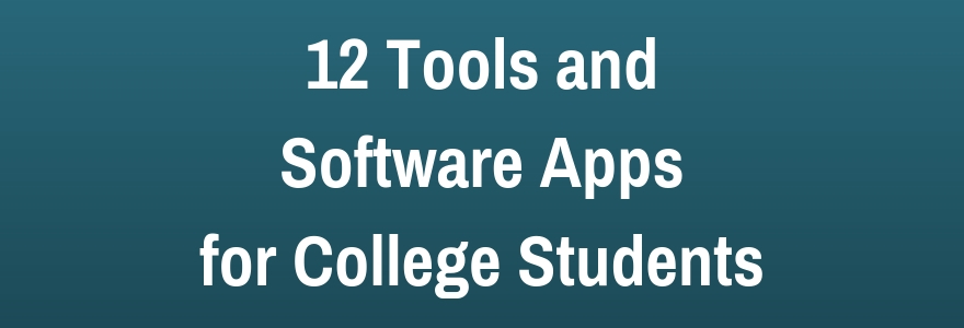 tools and software apps for college students