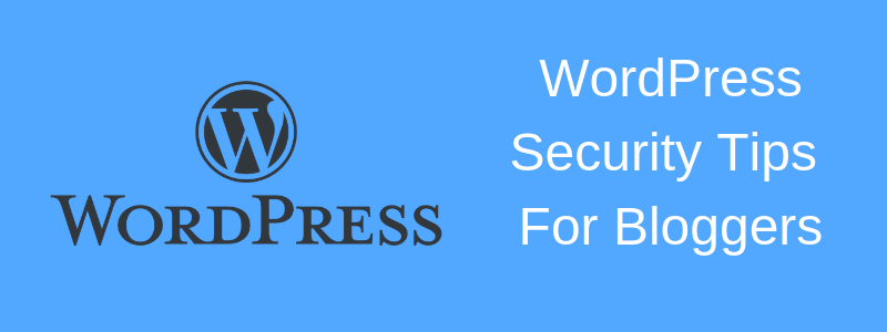 security of wordpress blogs