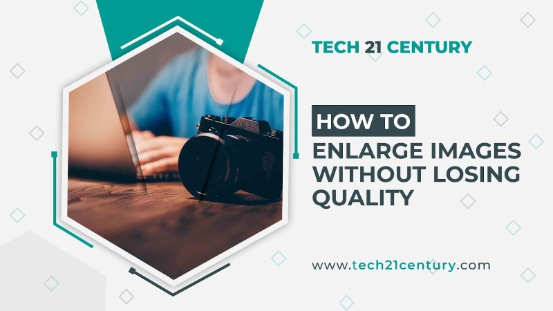 enlarging images without losing quality